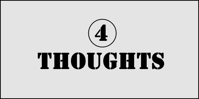 4 Thoughts