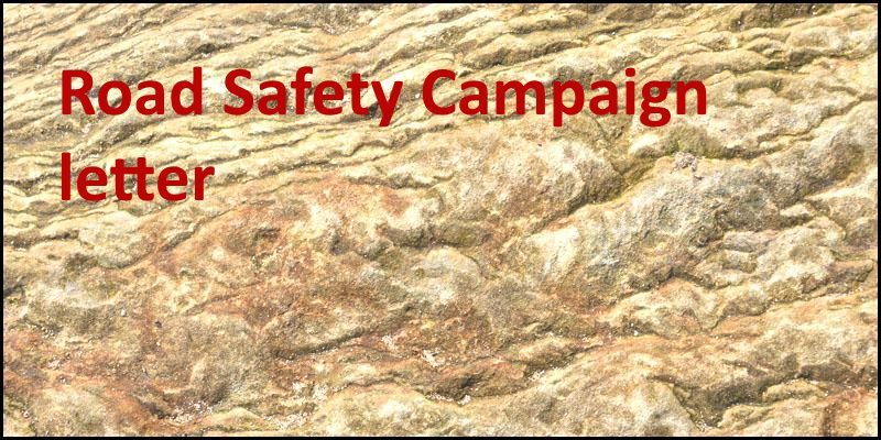 Road safety campaign letter – 2 Mar 2015