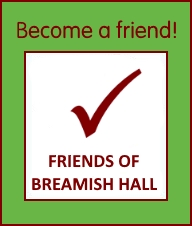 Become a friend of Breamish Hall
