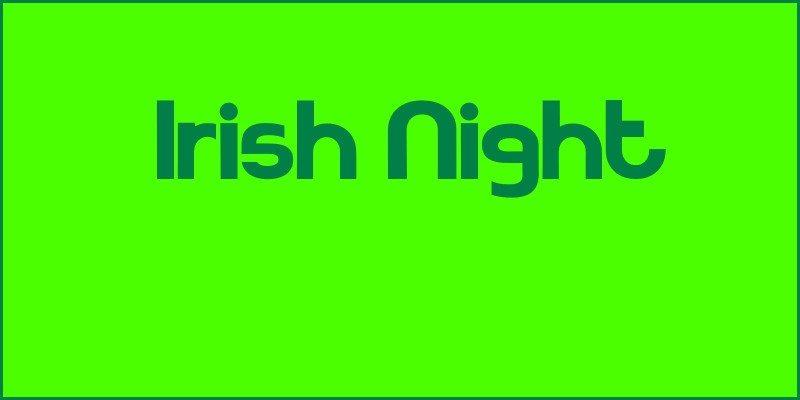Irish Night 2016 (advance notice)