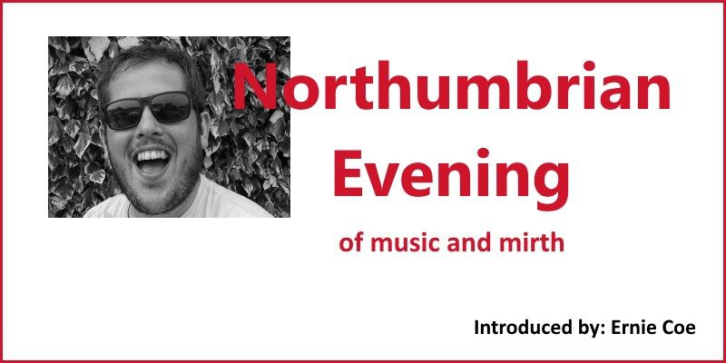 Northumbrian Evening 2016 (advance notice)