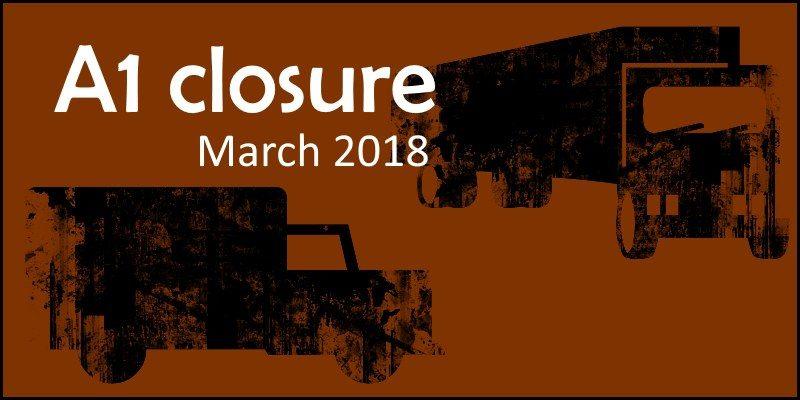 A1 Closure (March 2018)