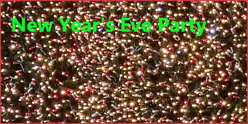 New Years Eve Party 2015 (advance notice)