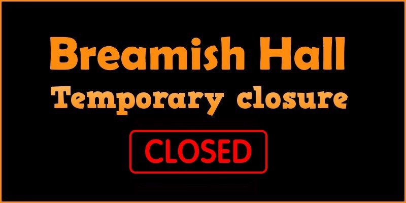 Breamish Hall: temporary closure Summer 2016