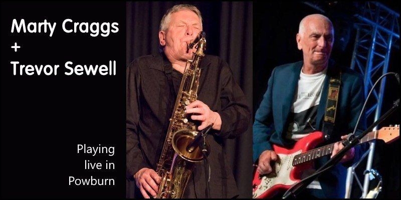 Marty Craggs and Trevor Sewell: live in Powburn