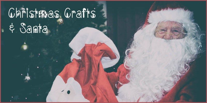 Christmas Crafts and Santa 2017