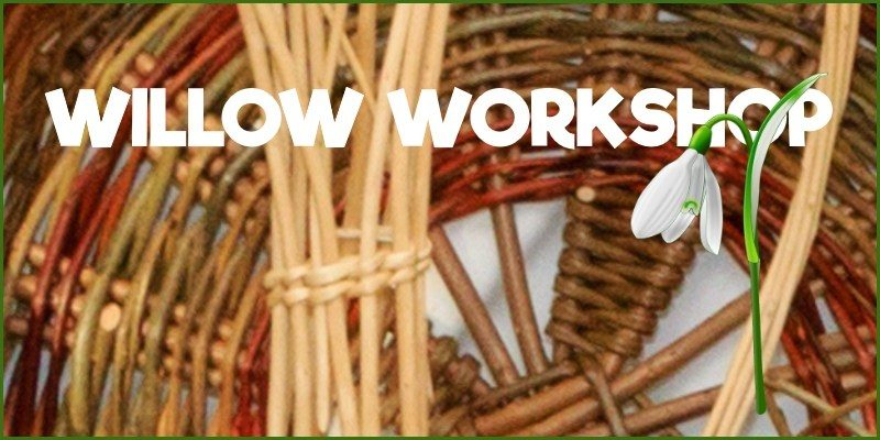Willow Workshop 2019