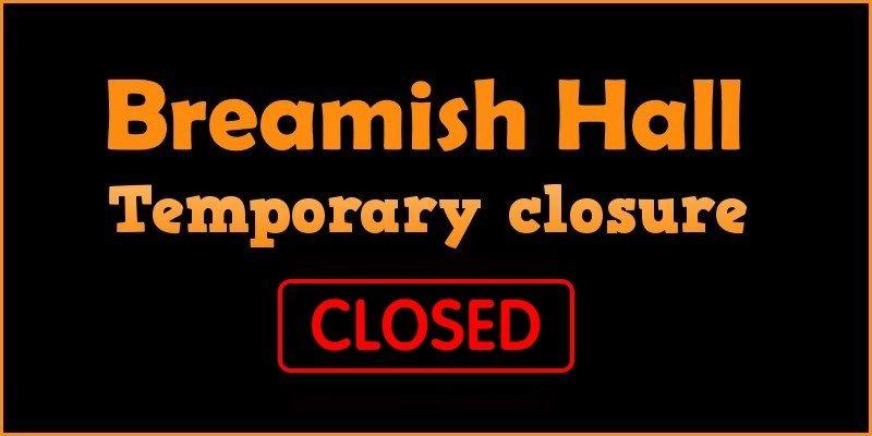 Breamish Hall: temporary closure Summer 2016