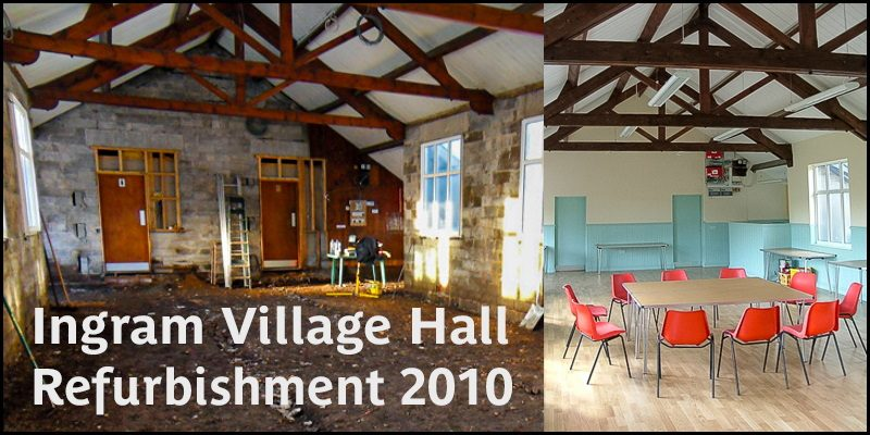 Ingram Village Hall Refurbishment 2010