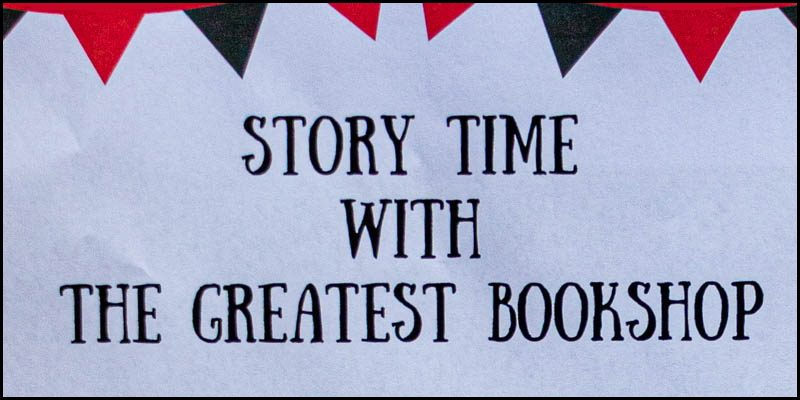 The Greatest Bookshop Story Time