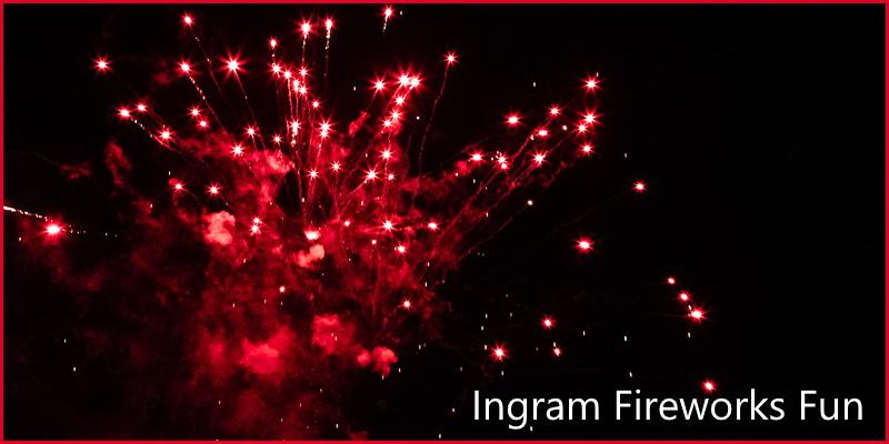 Ingram fireworks fun 2019