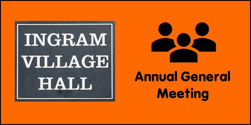 Ingram Village Hall AGM 2020
