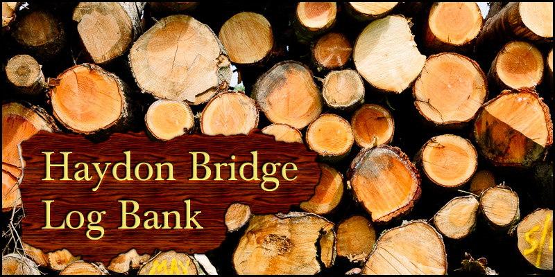 Photo of log pile overlaid with the words 'Haydon Bridge Log Bank'