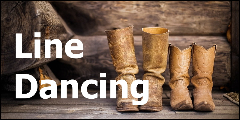 Photo of cowboy boots overlaid with the words 'Line Dancing'