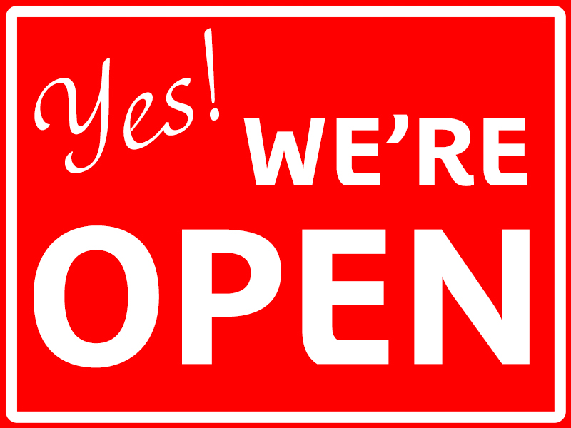 Graphic with the words 'Yes, we're open'