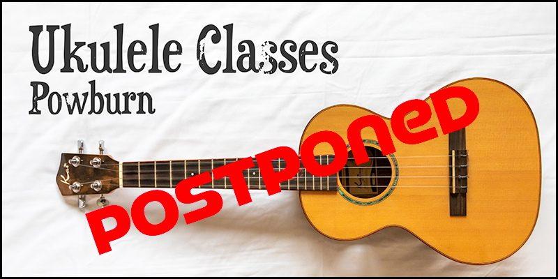 Ukulele Classes Postponed